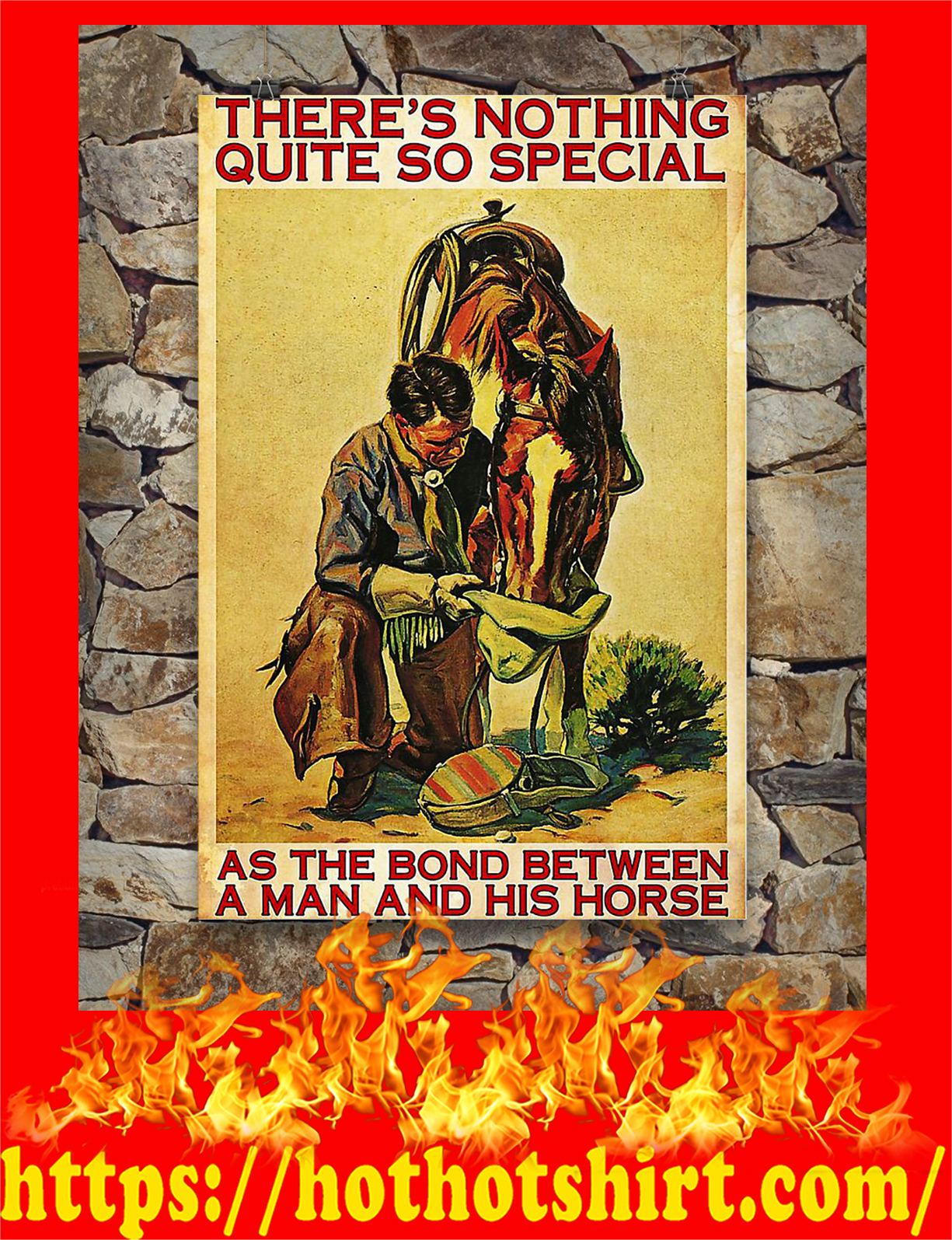 Horse there's nothing quite so special as the bond between a man and his horse poster