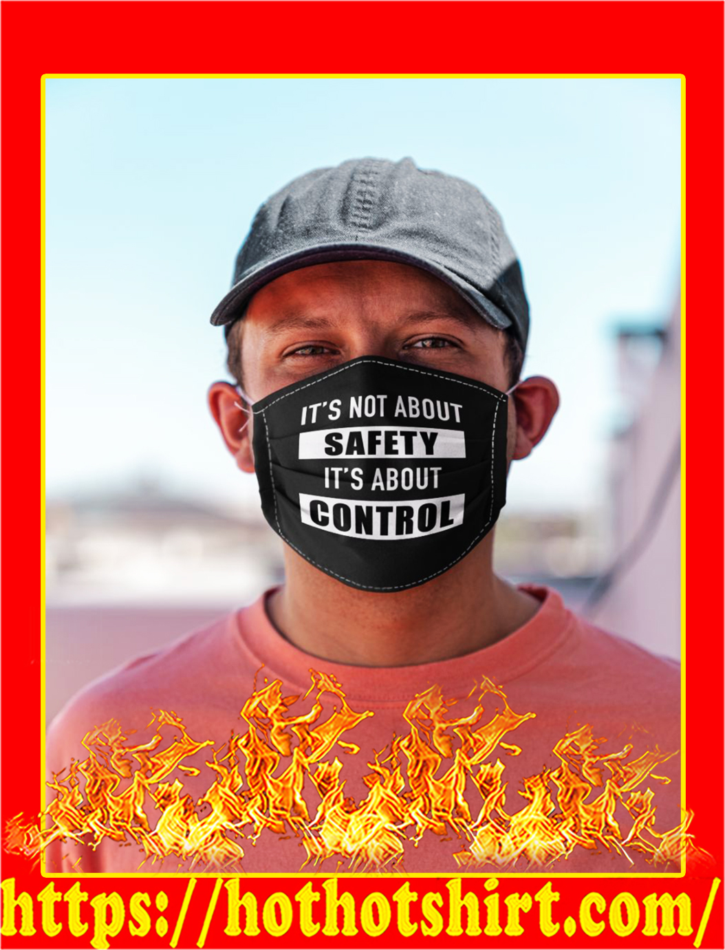 It's not about safety it's about control face mask- pic 1