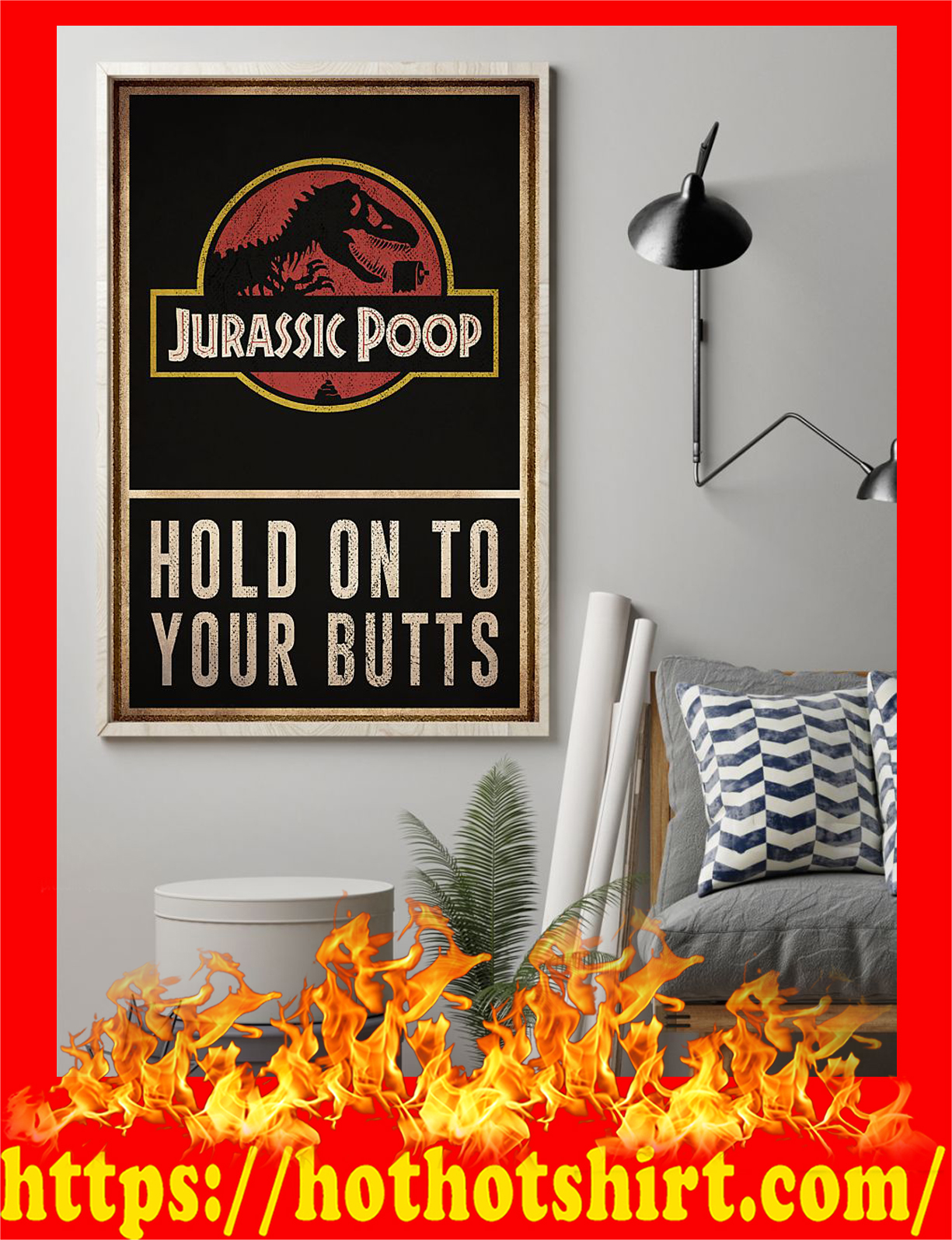 Jurassic poop hold on to your butts poster - Pic 2