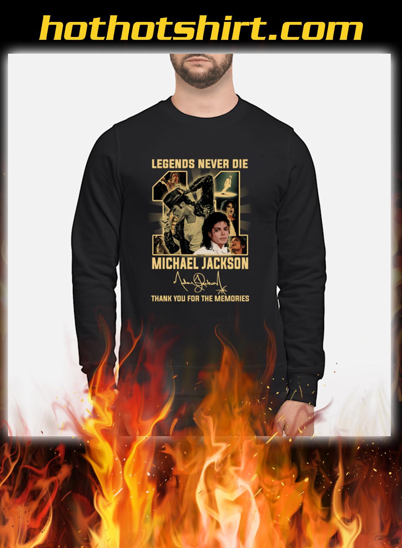 Legends Never Die 11 Michael Jackson Thank You For The Memories Sweatshirt