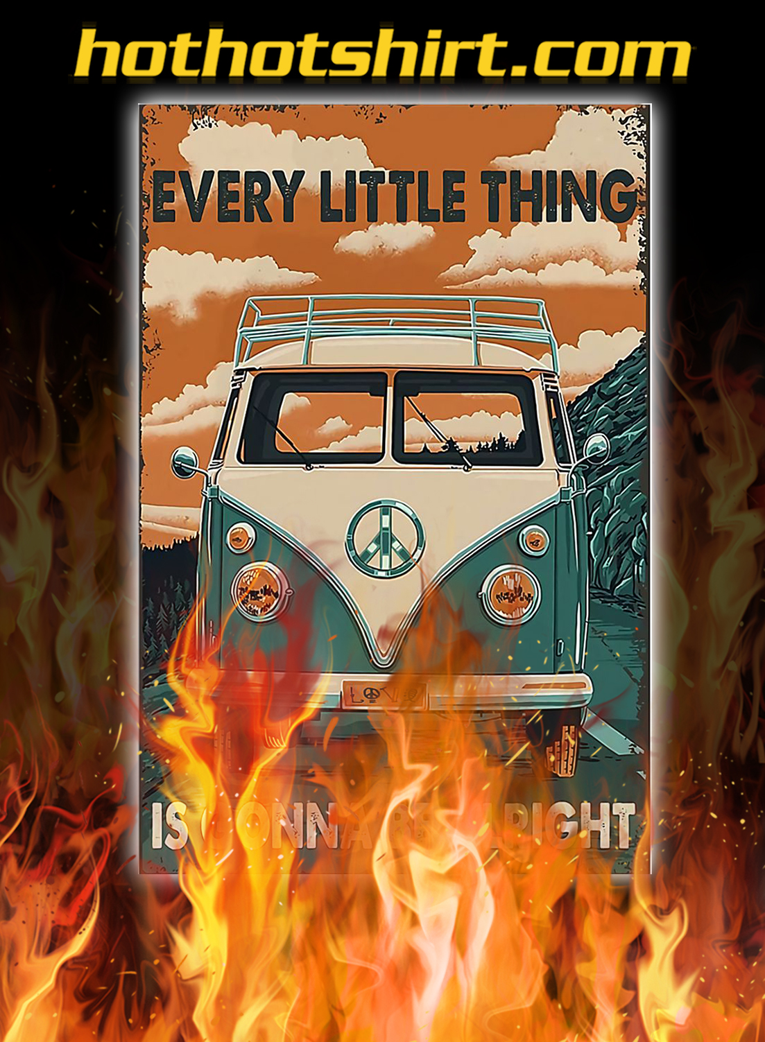 Peace car every little thing is gonna be alright poster - A4