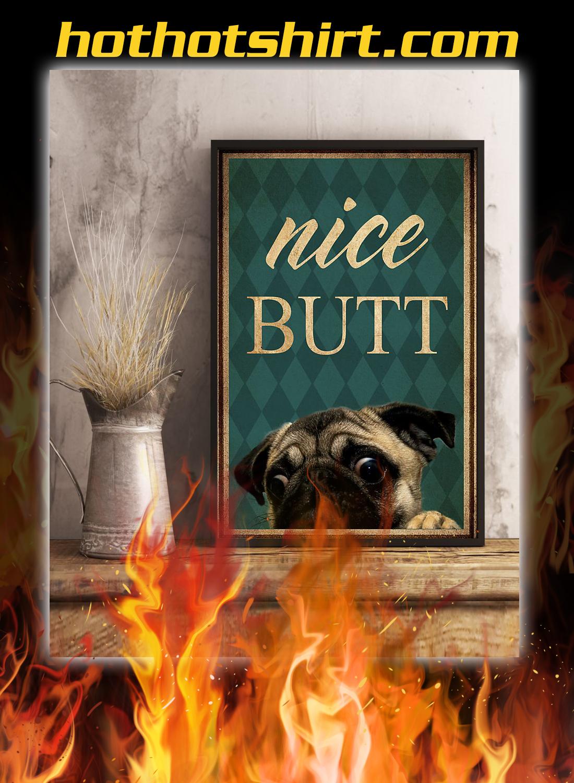 Pug dog nice butt poster 2