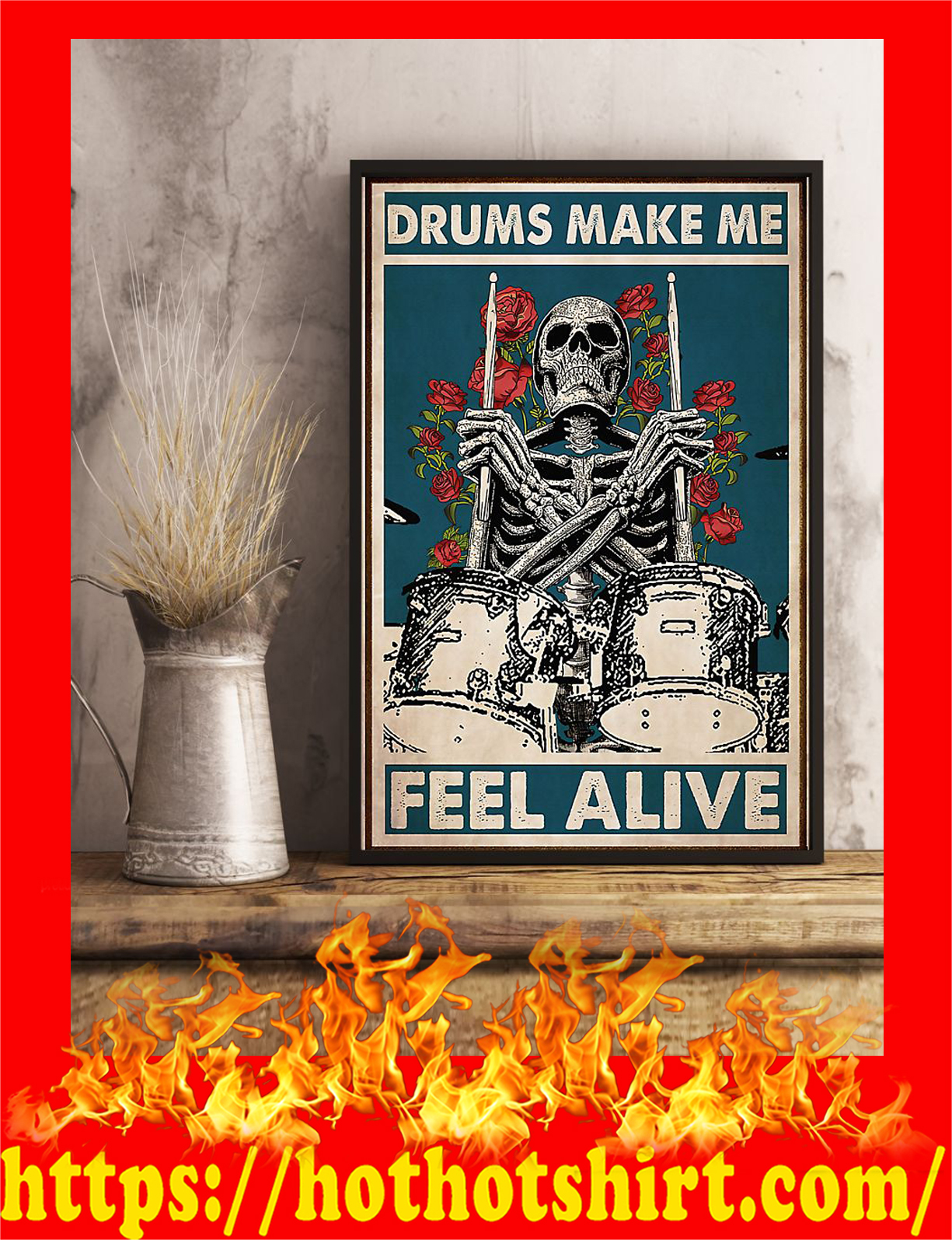 Skeleton drummer drums make me feel alive poster - Pic 1