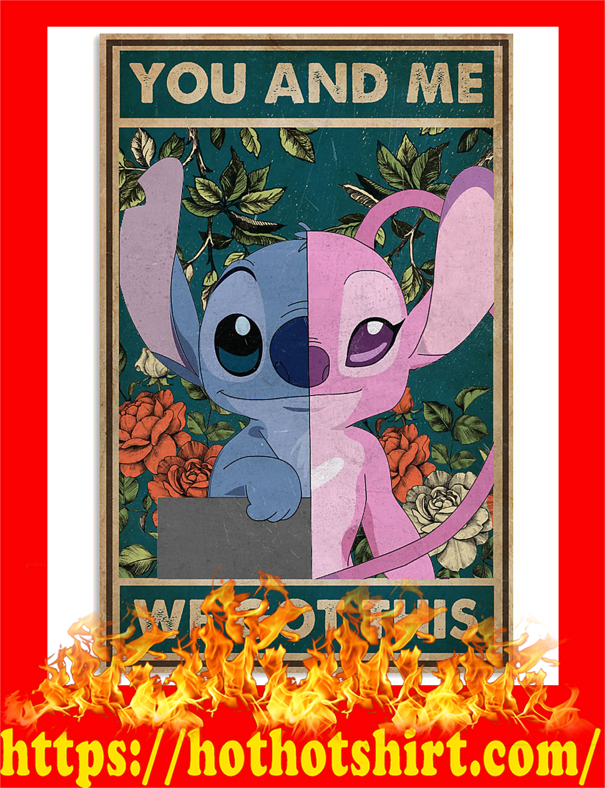 Stitch you and me we got this poster - Pic 2