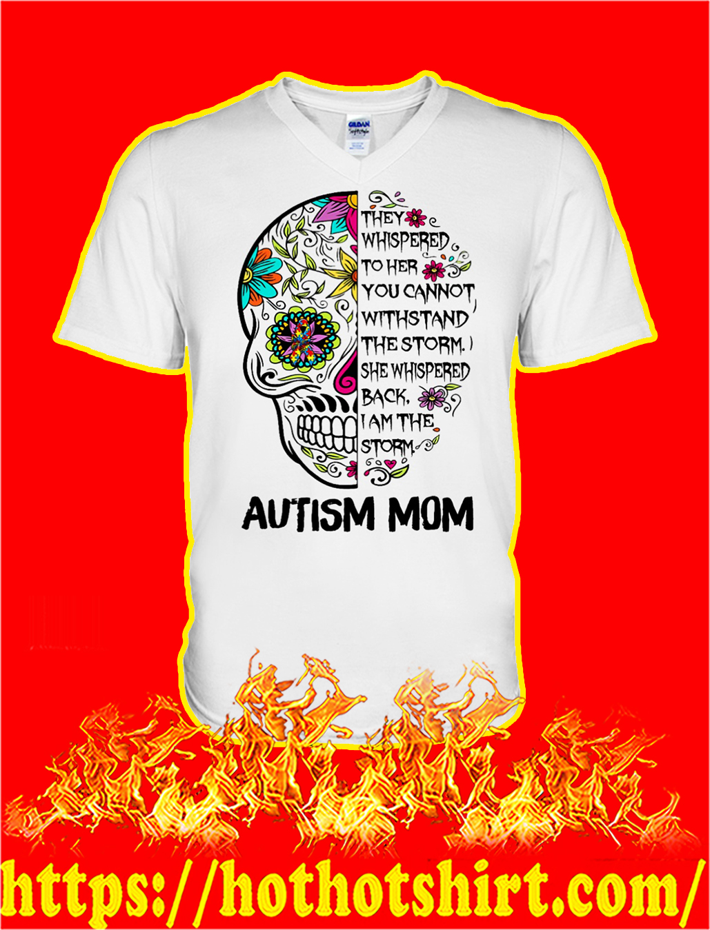 Sugar skull autism mom they whispered to her v-neck