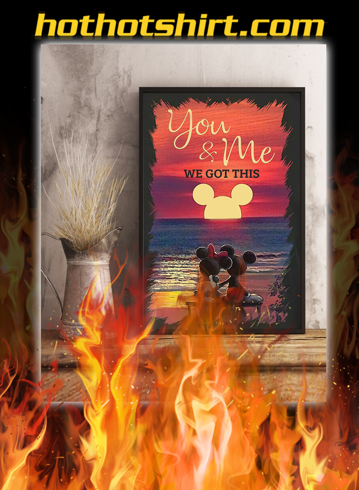 Sunset mickey mouse and minnie mouse you and me we got this poster- A1