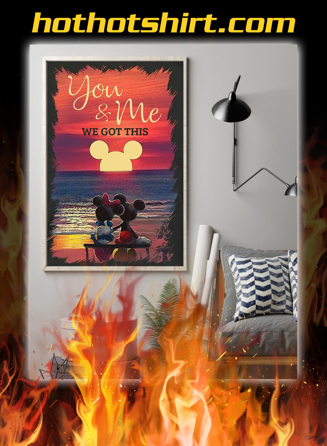 Sunset mickey you and me we got this poster 3