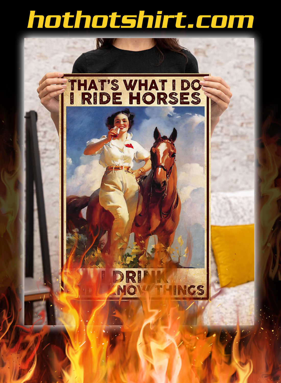 That's what i do i ride horses i drink poster 2