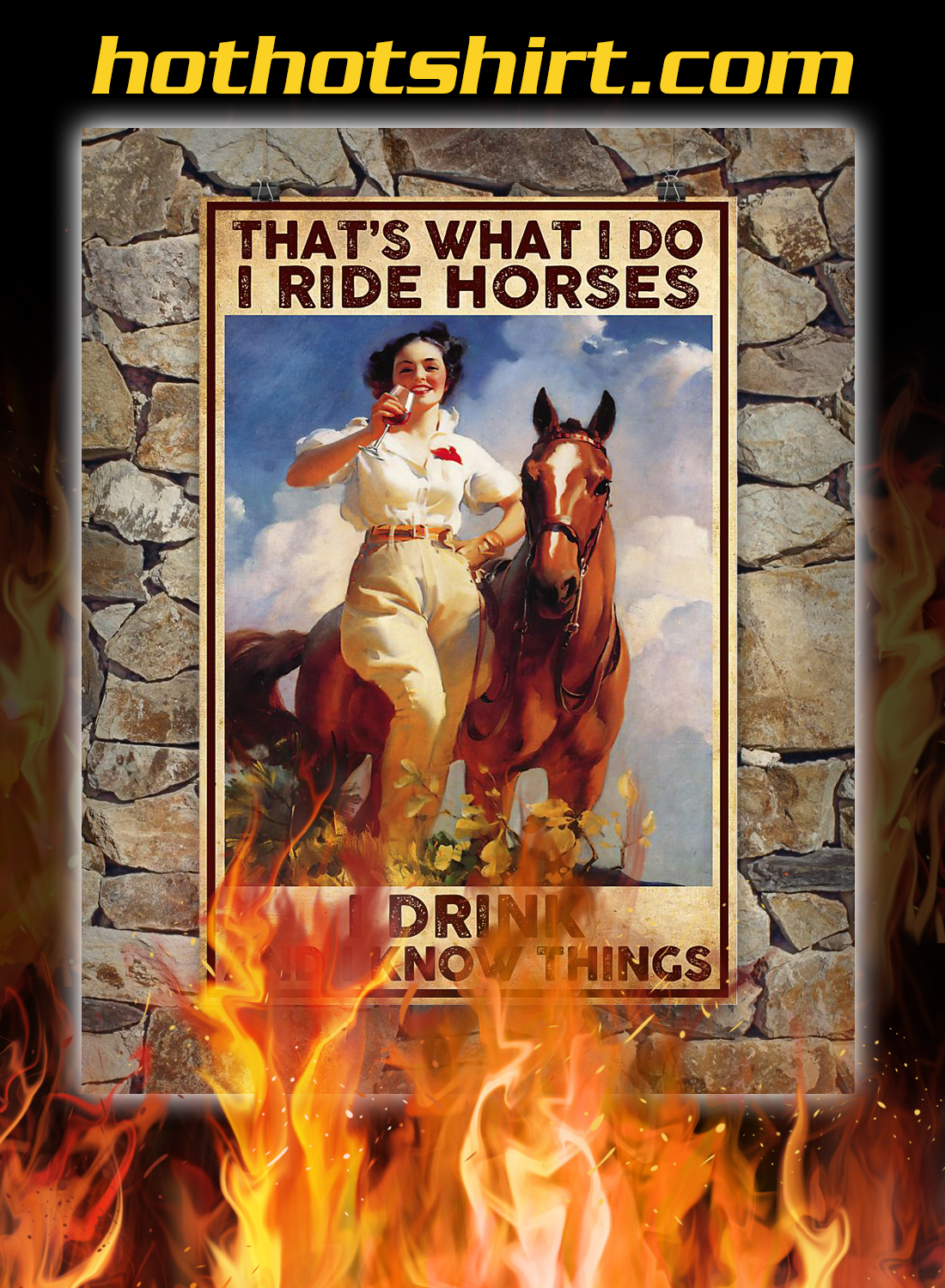 That's what i do i ride horses i drink poster 3