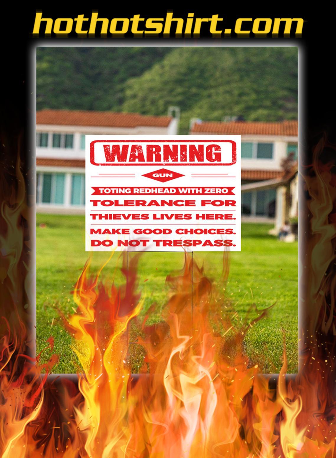 Warning gun toting redhead with zero yard sign- pic 1