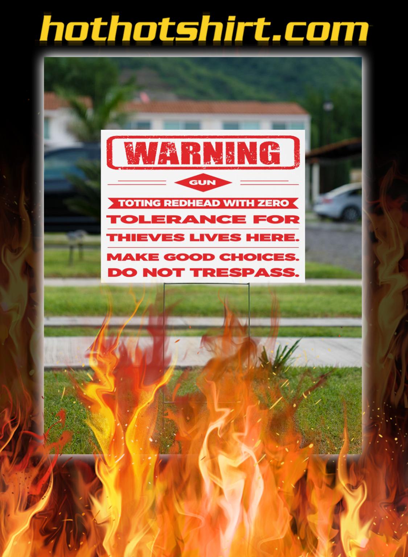Warning gun toting redhead with zero yard sign- pic 2
