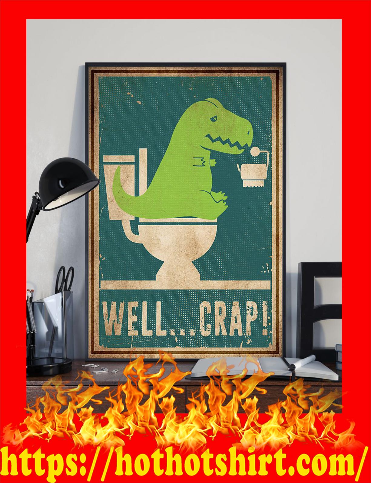 Well crap dinosaur t-rex poster - pic 2