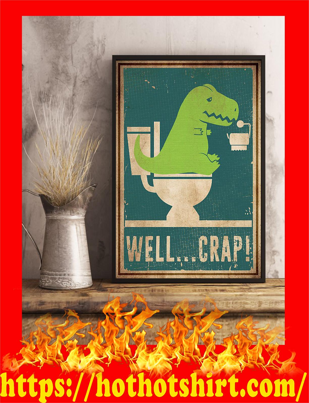 Well crap dinosaur t-rex poster - pic 3