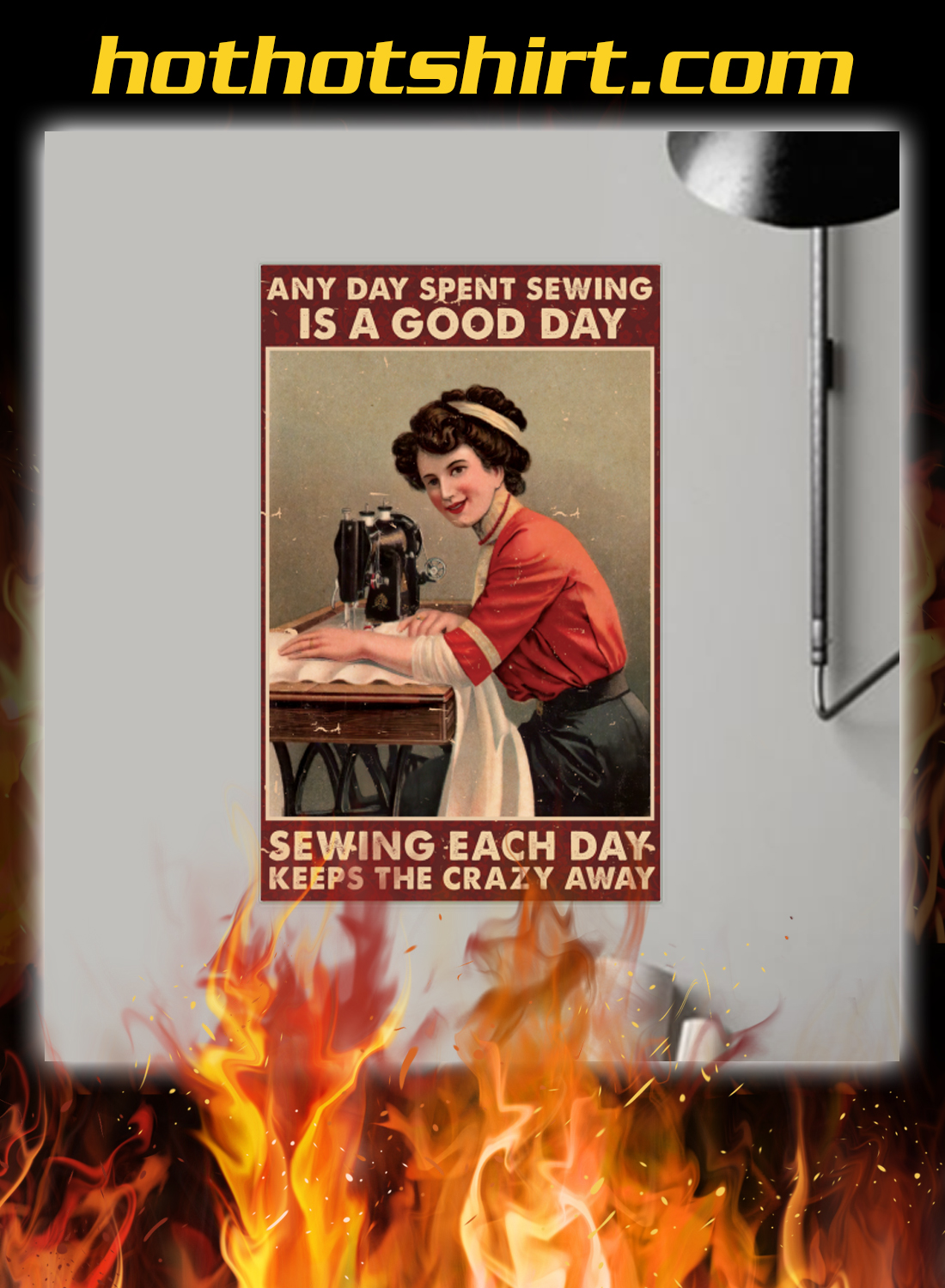 Any day spent sewing is a good day sewing each day poster 1