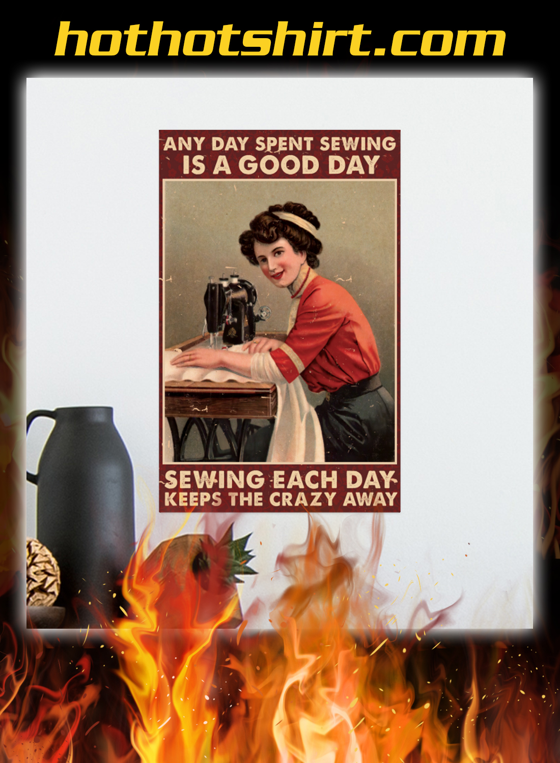 Any day spent sewing is a good day sewing each day poster 2