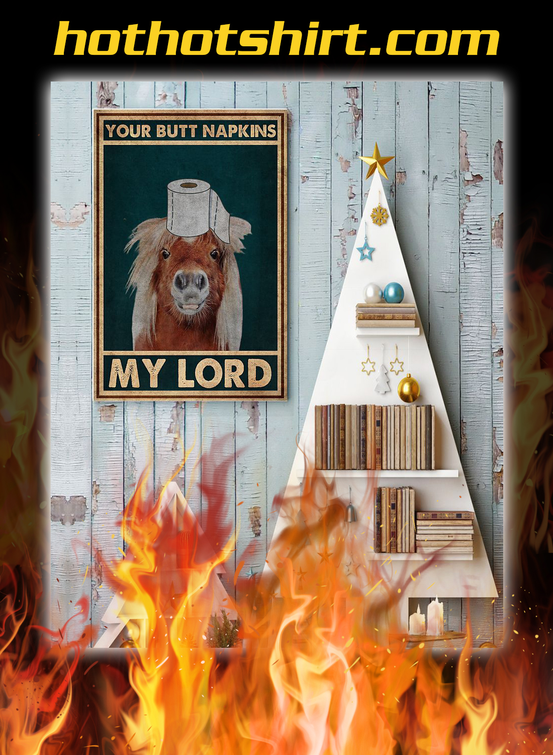 Bathroom horse your butt napkins my lord poster 2