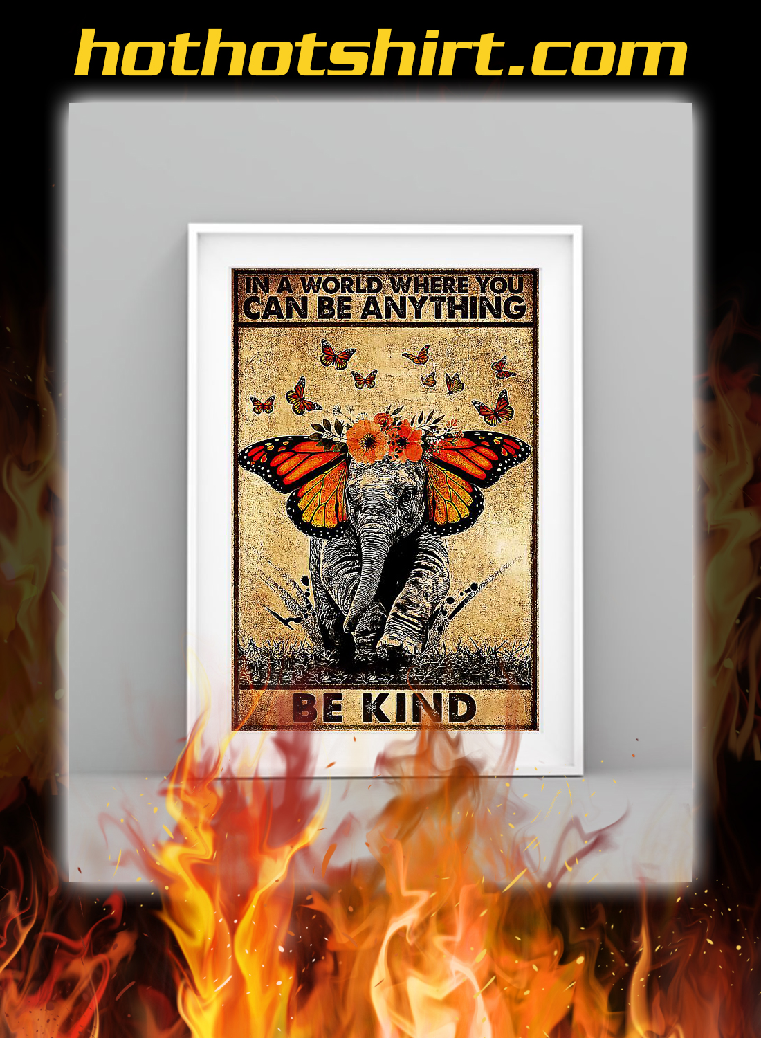 Butterfly elephant in a world where you can be anything poster 2