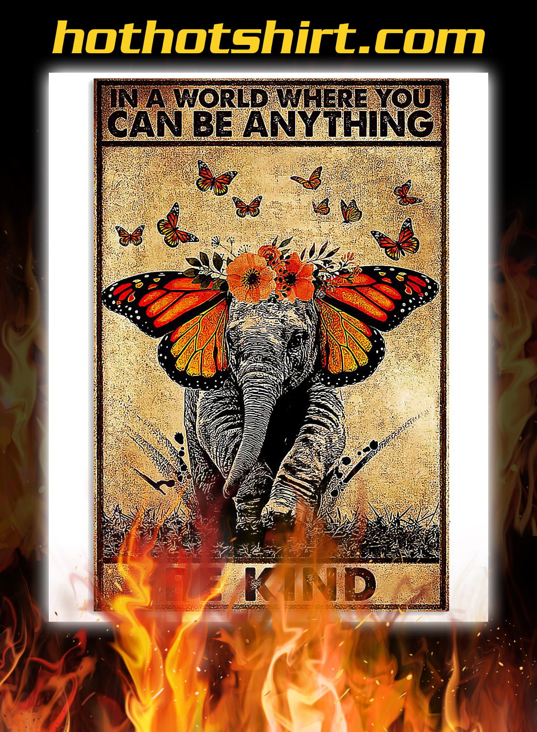 Butterfly elephant in a world where you can be anything poster 3