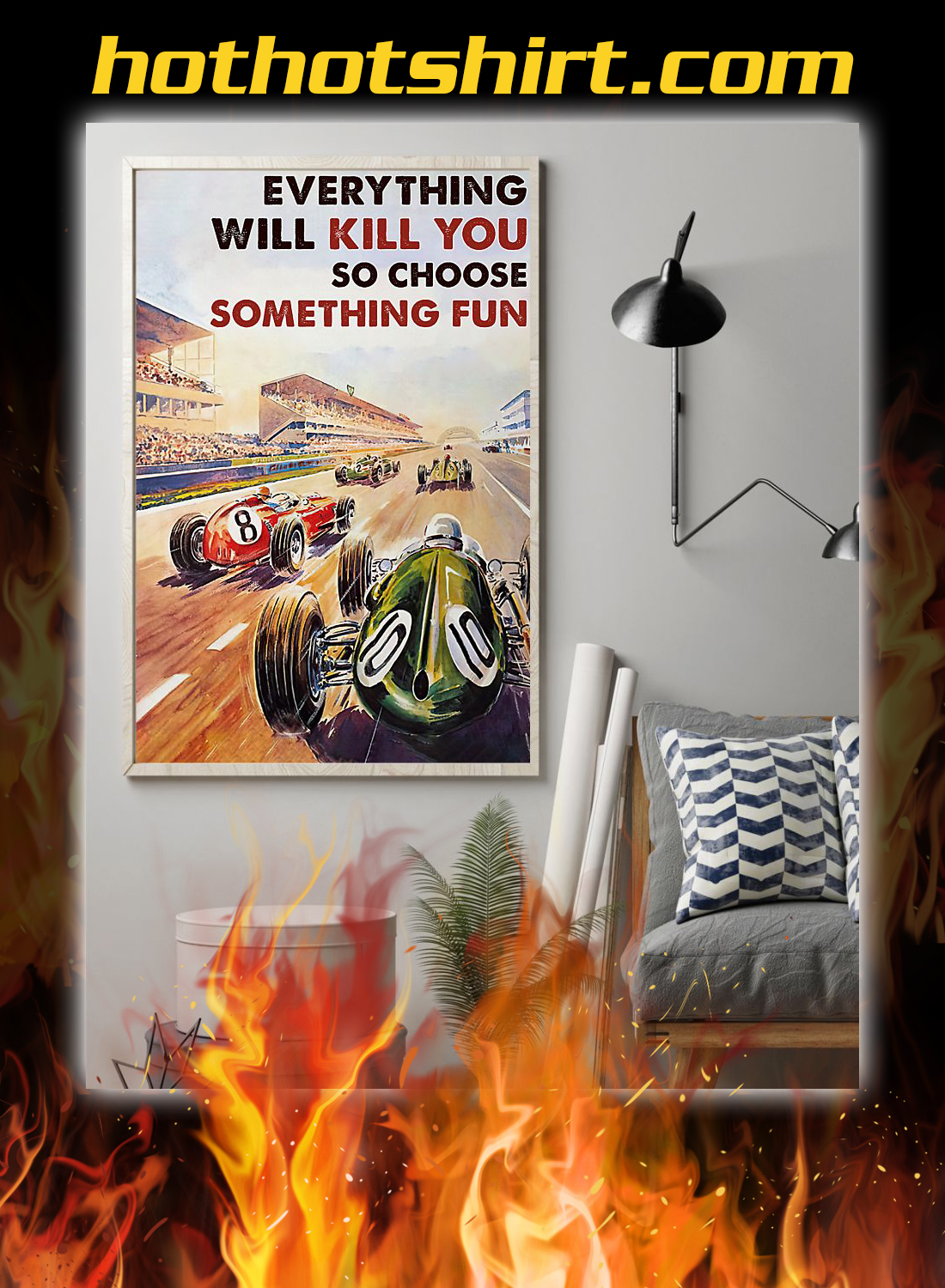 Car racing everything will kill you so choose something fun poster 2