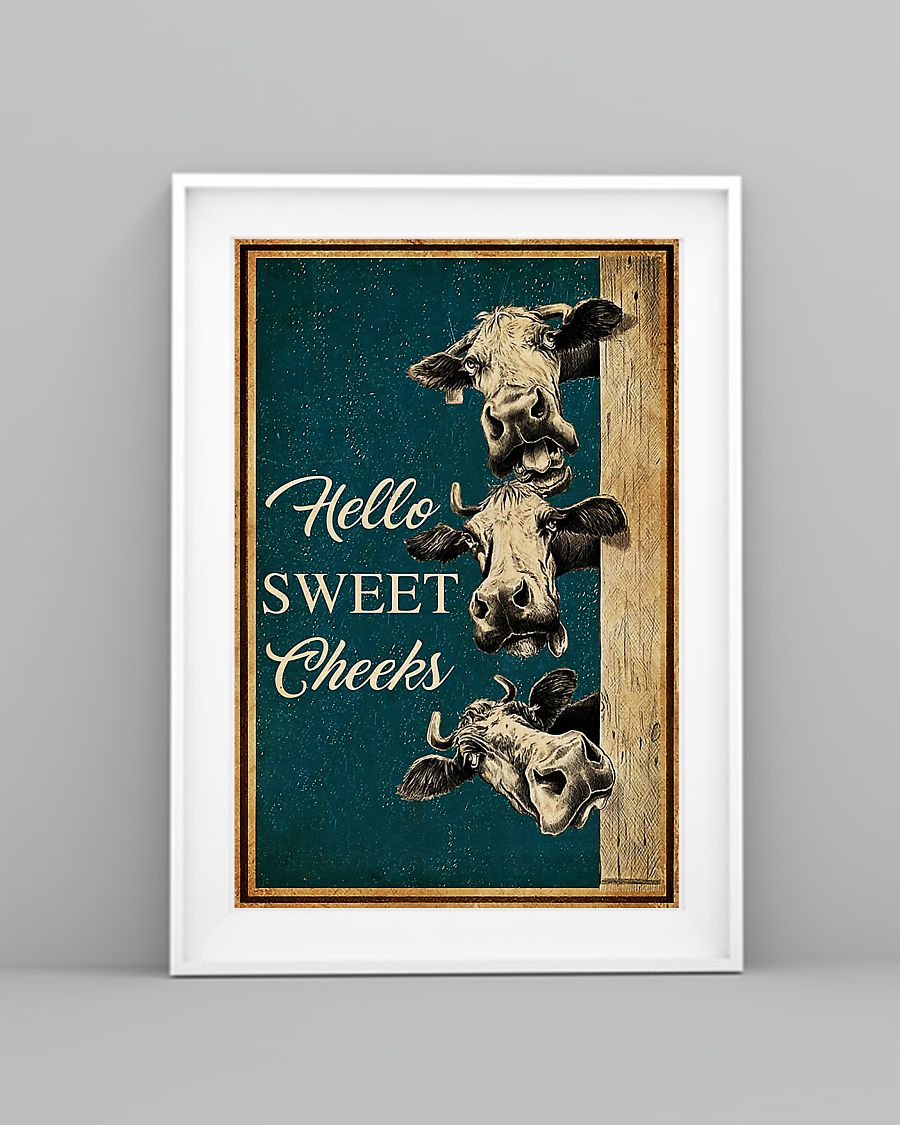 Cow hello sweet cheeks poster 1