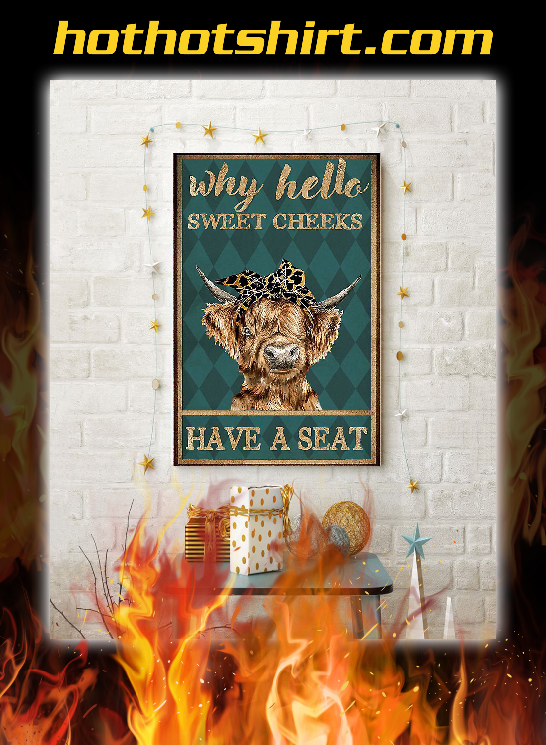 Cow highland cattle why hello sweet cheeks have a seat poster 3