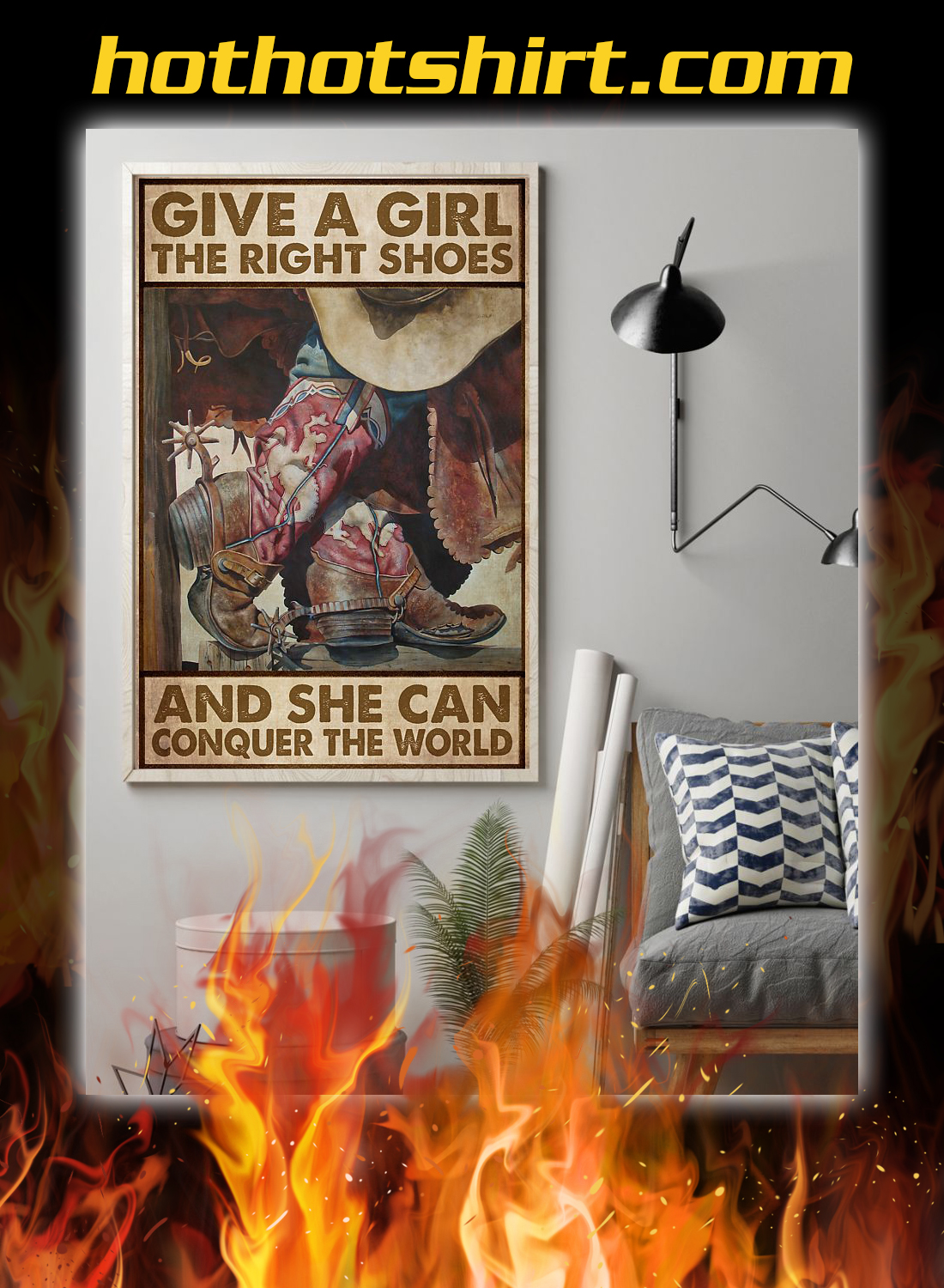 Cowgirl Give a girl the right shoes and she can conquer the world poster 1
