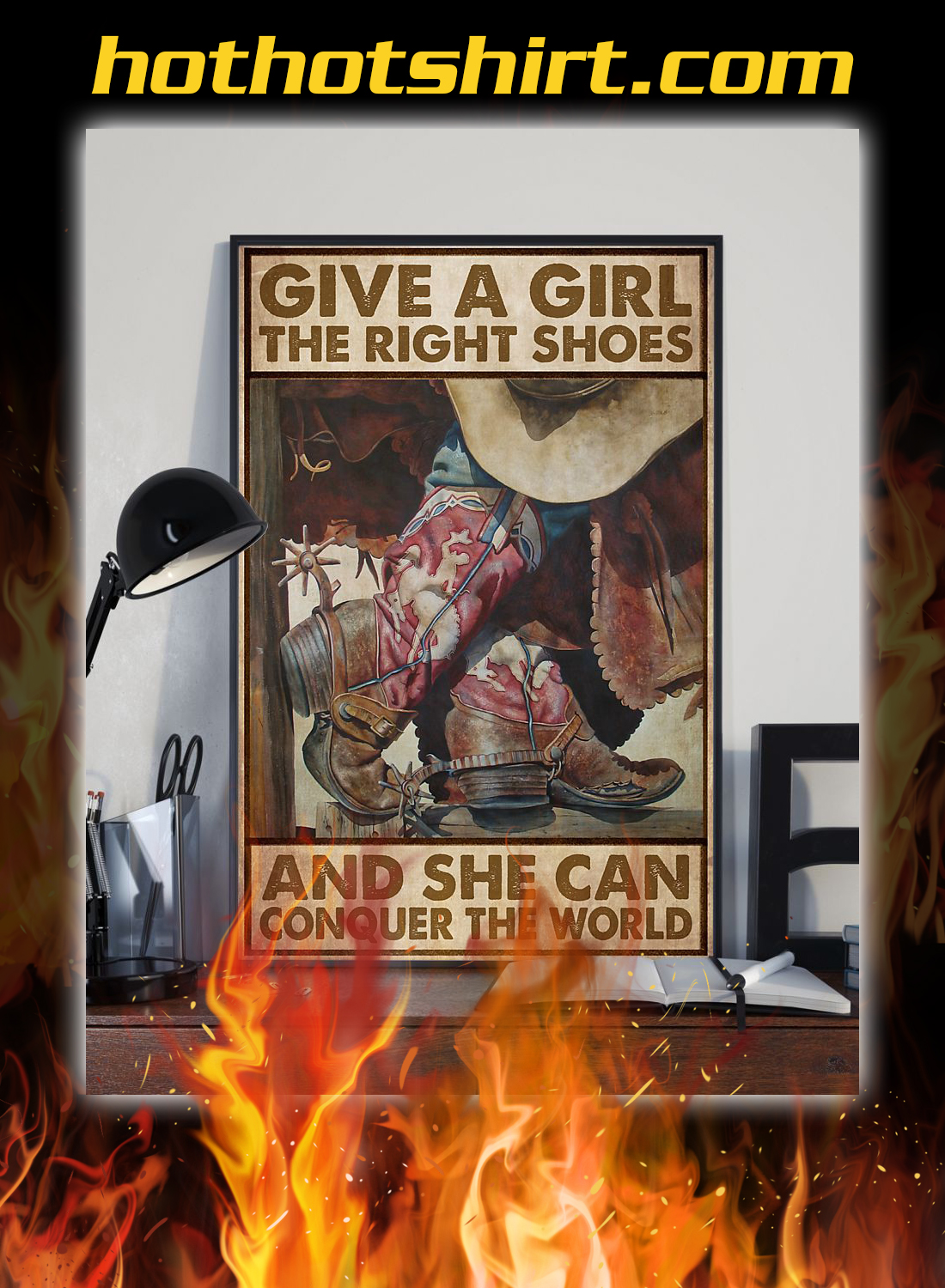 Cowgirl Give a girl the right shoes and she can conquer the world poster 2