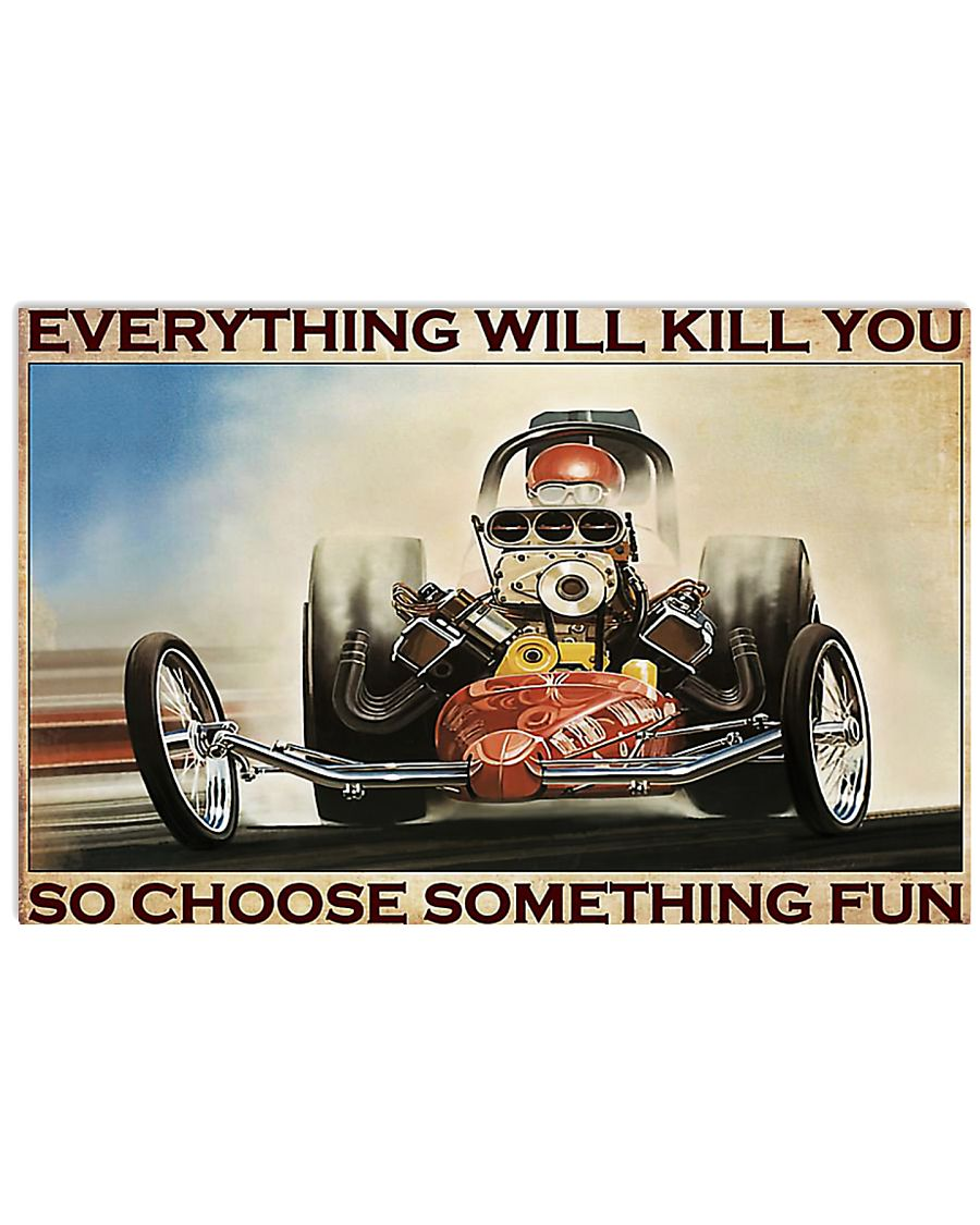 Drag racing everything will kill you poster 3