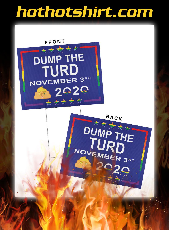 Dump the turd november 3rd yard signs 1