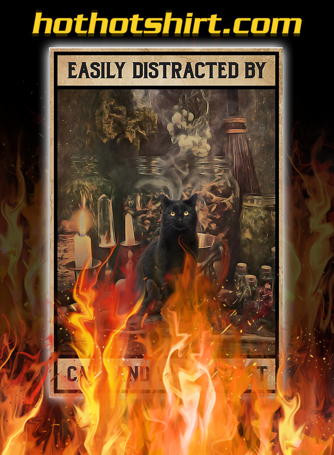 Easily distracted by cats and witchcraft poster - A3