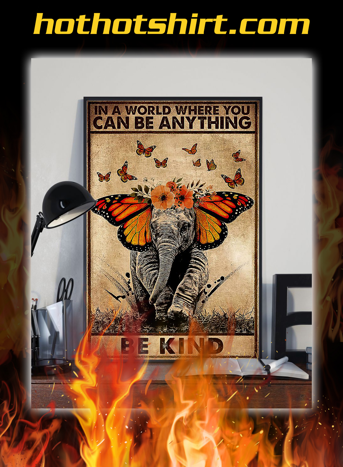 Elephant butterfly in a world where you can be anything poster 2