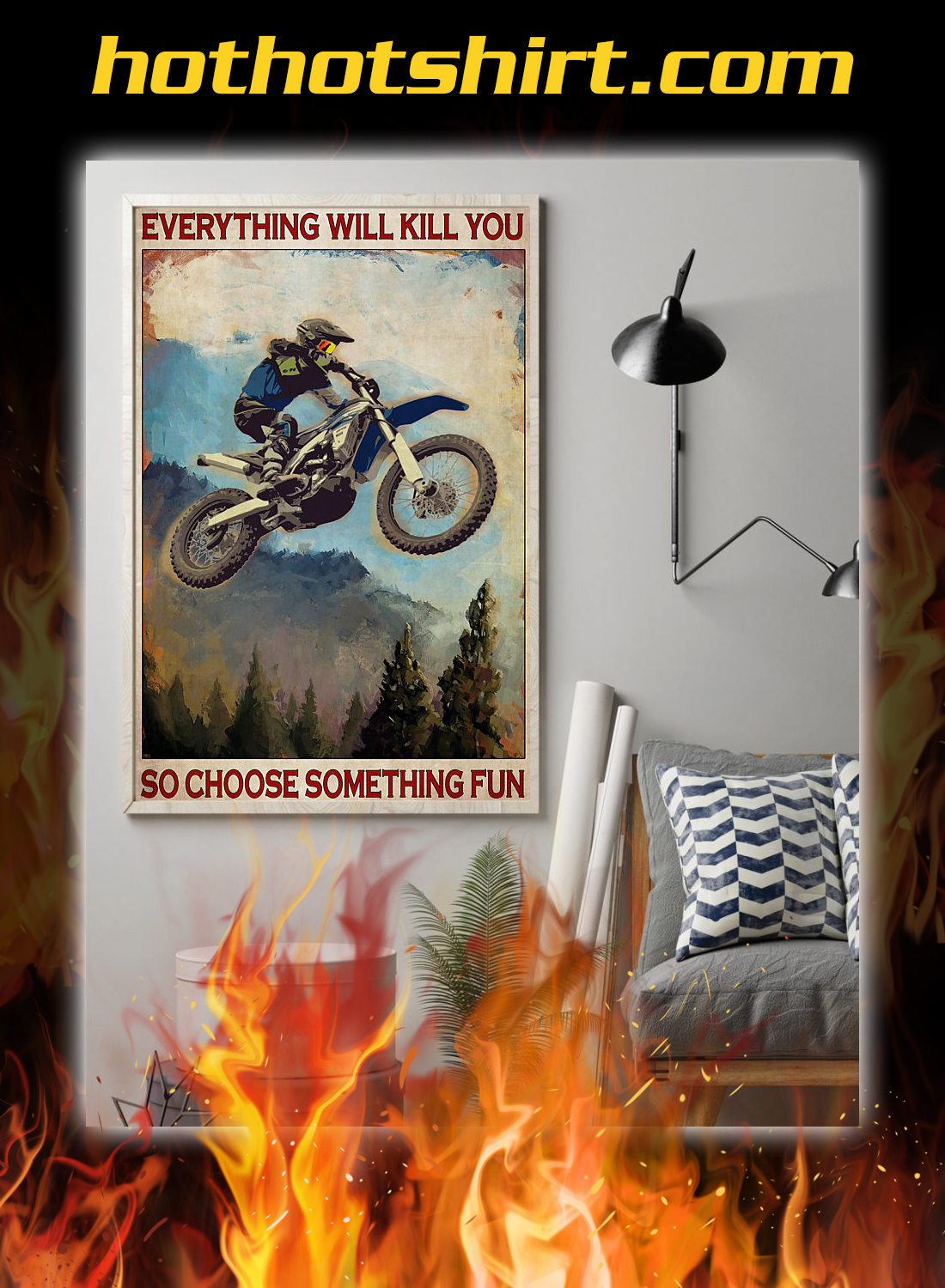 Enduro everything will kill you so choose something fun poster 1