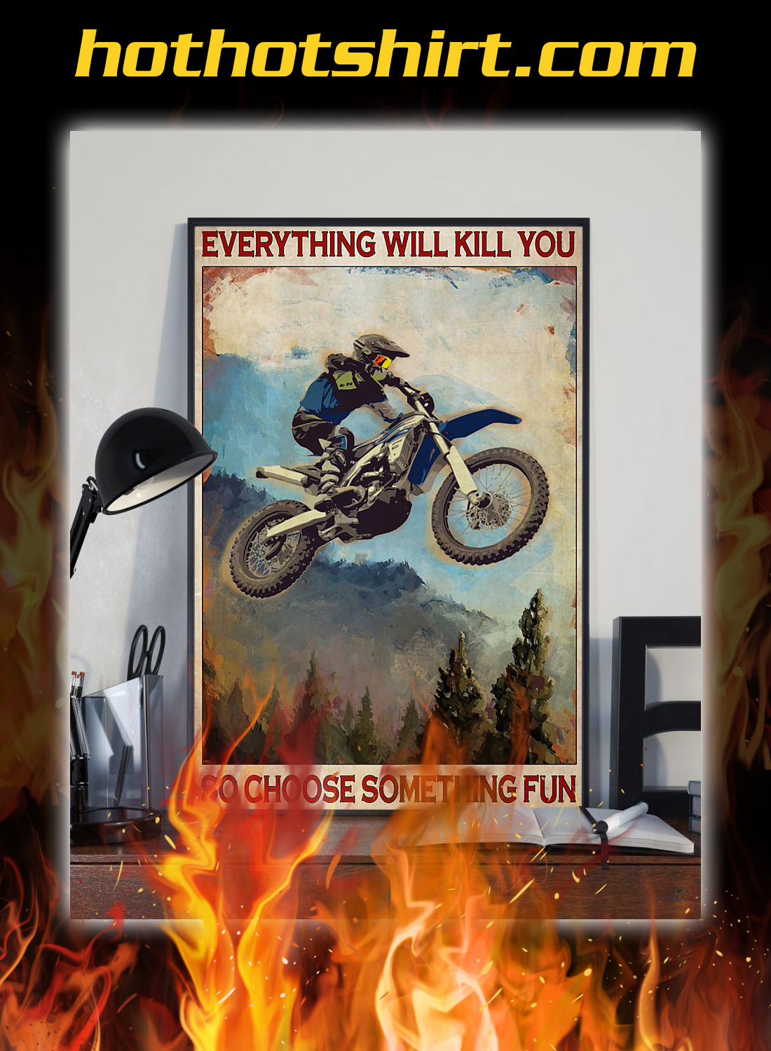 Enduro everything will kill you so choose something fun poster 2