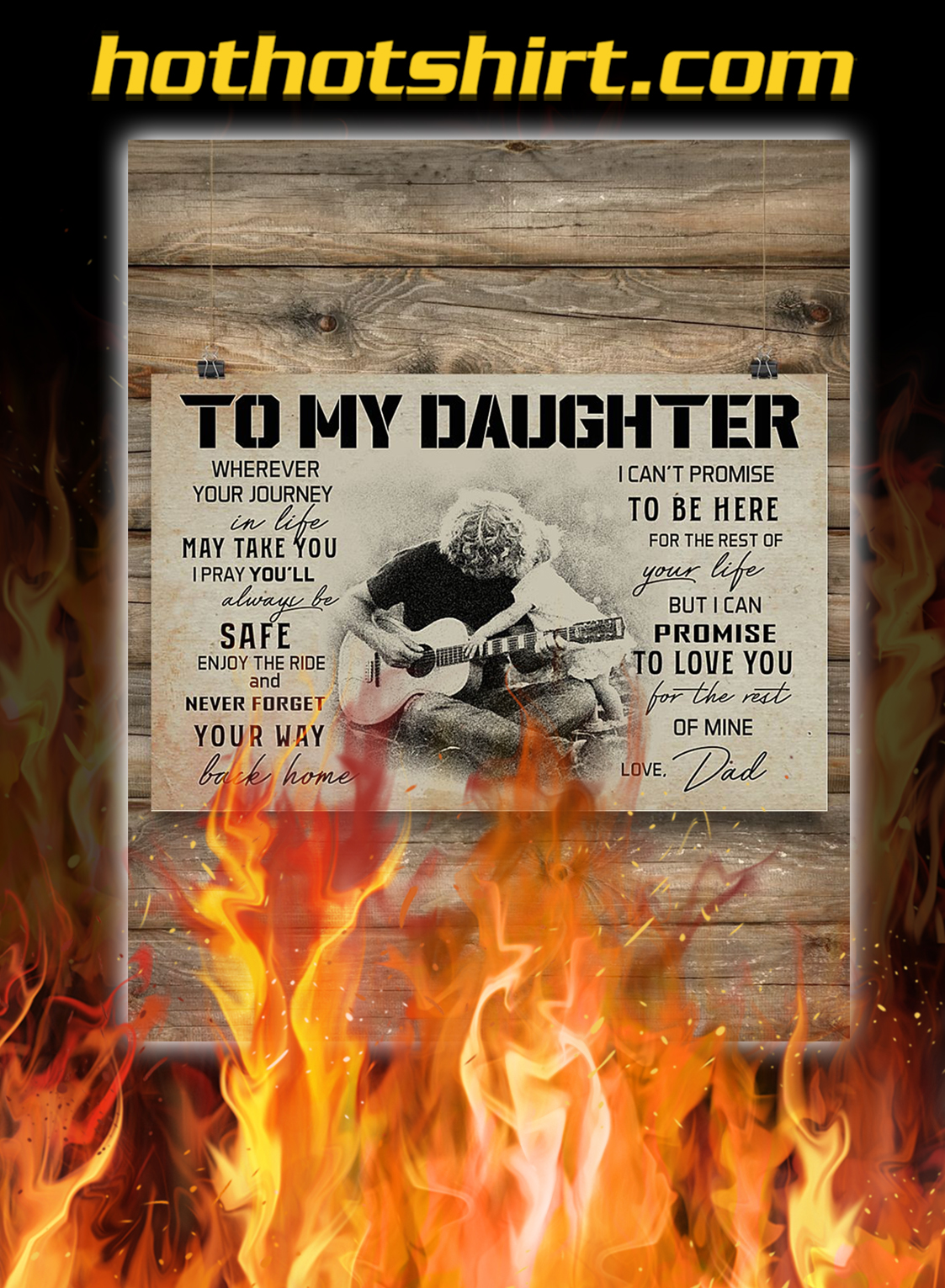 Guitar to my daughter love dad poster- A3