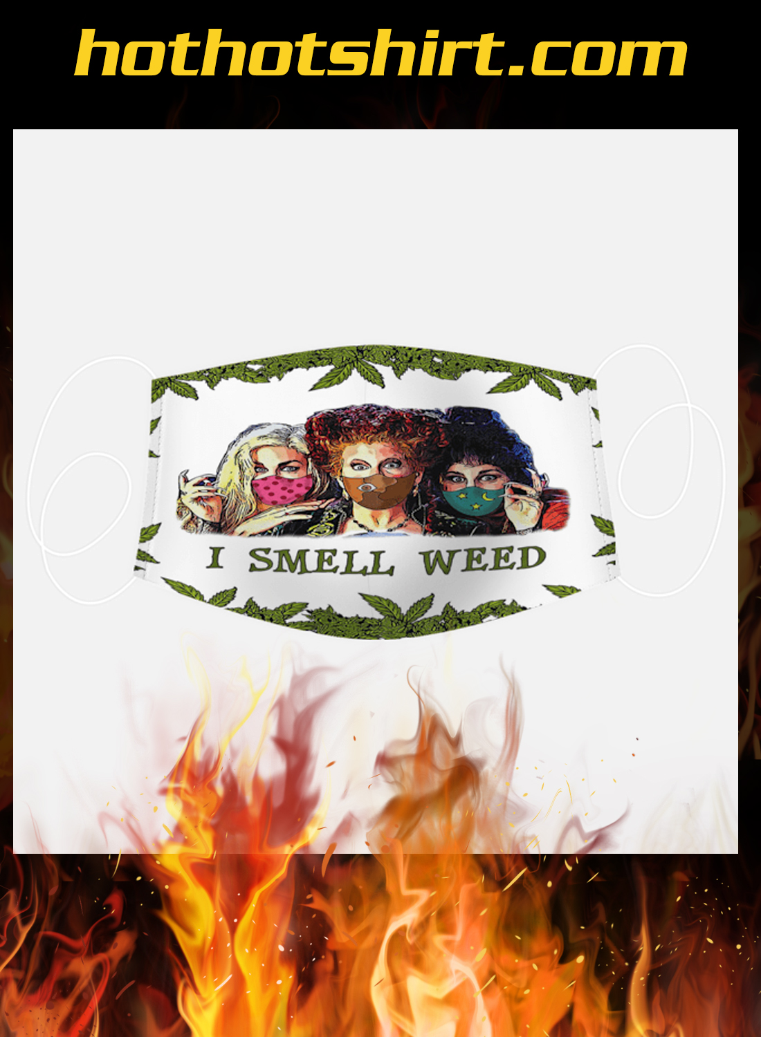 Hocus pocus i smell weed face mask 1