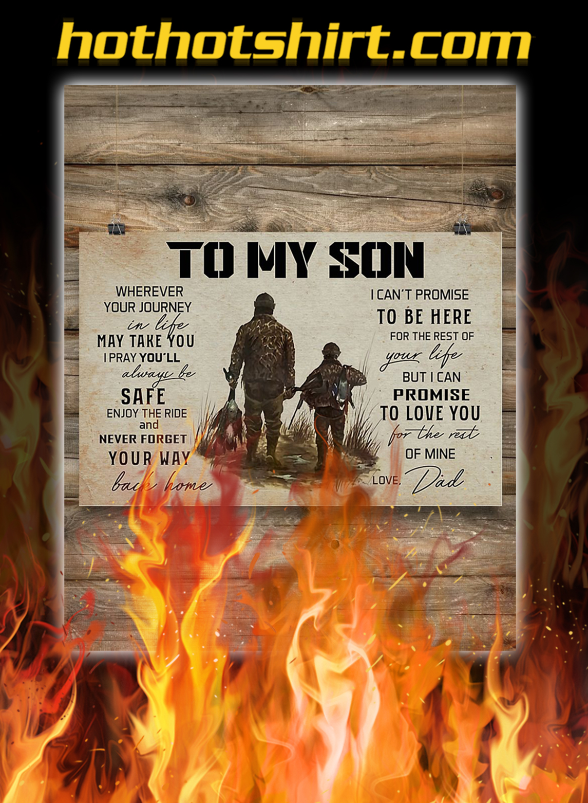 Hunting to my son love dad poster- A2