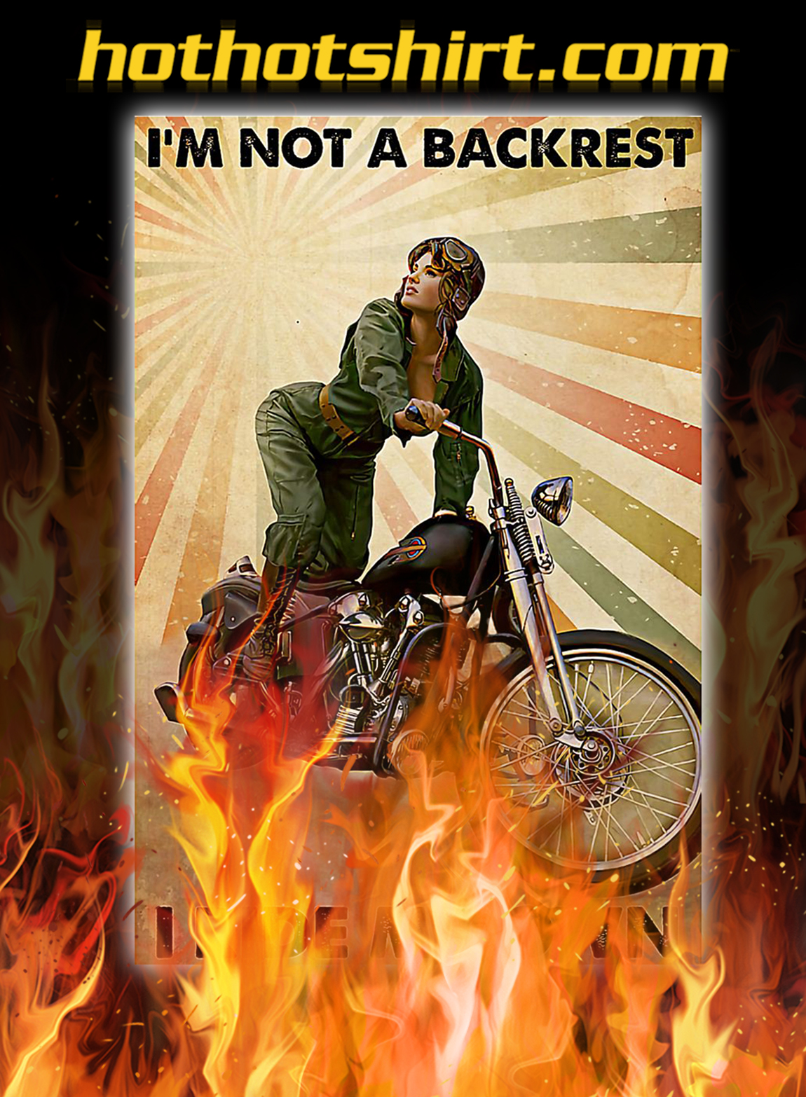Motorcycle i'm not a backrest i ride my own poster - A3