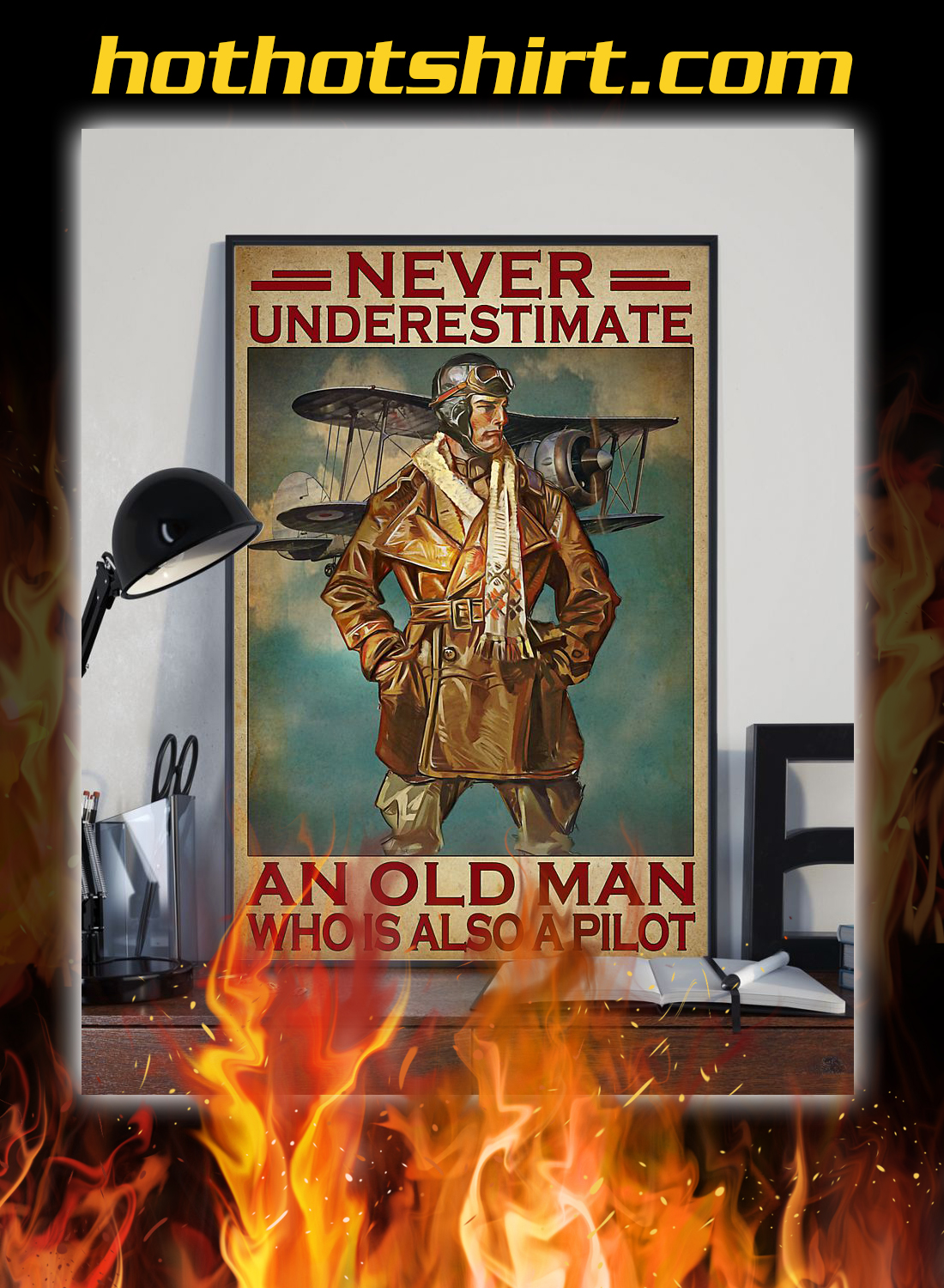 Never underestimate an old man who is also a pilot poster 2