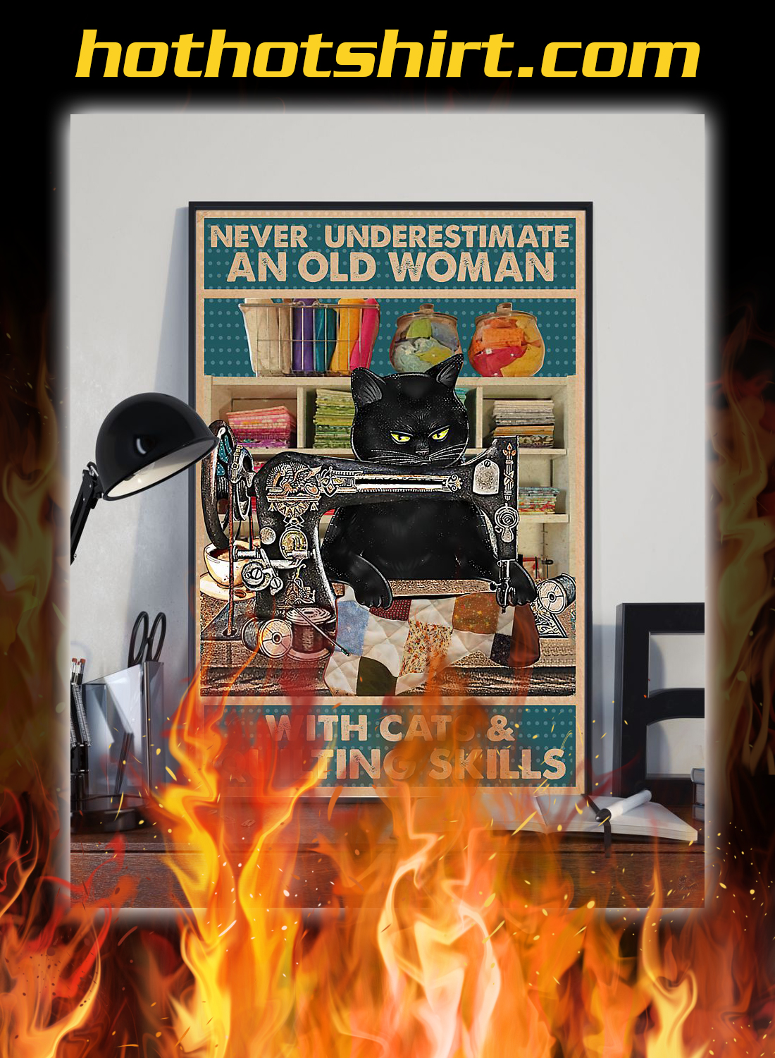 Never underestimate an old woman with cats and quilting skills poster 1