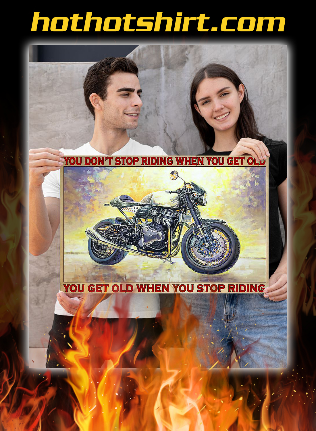 Norton biker you don't stop riding when you get old poster 2