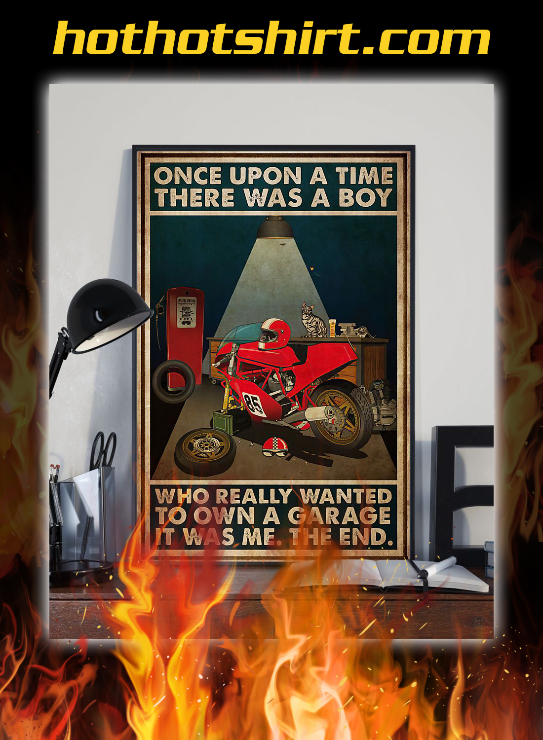 Once upon a time there was a boy who really wanted to own a garage poster 2