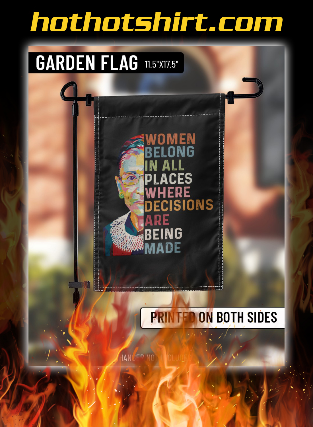Ruth bader ginsburg Women belong in all places where decisions are being made flags 1