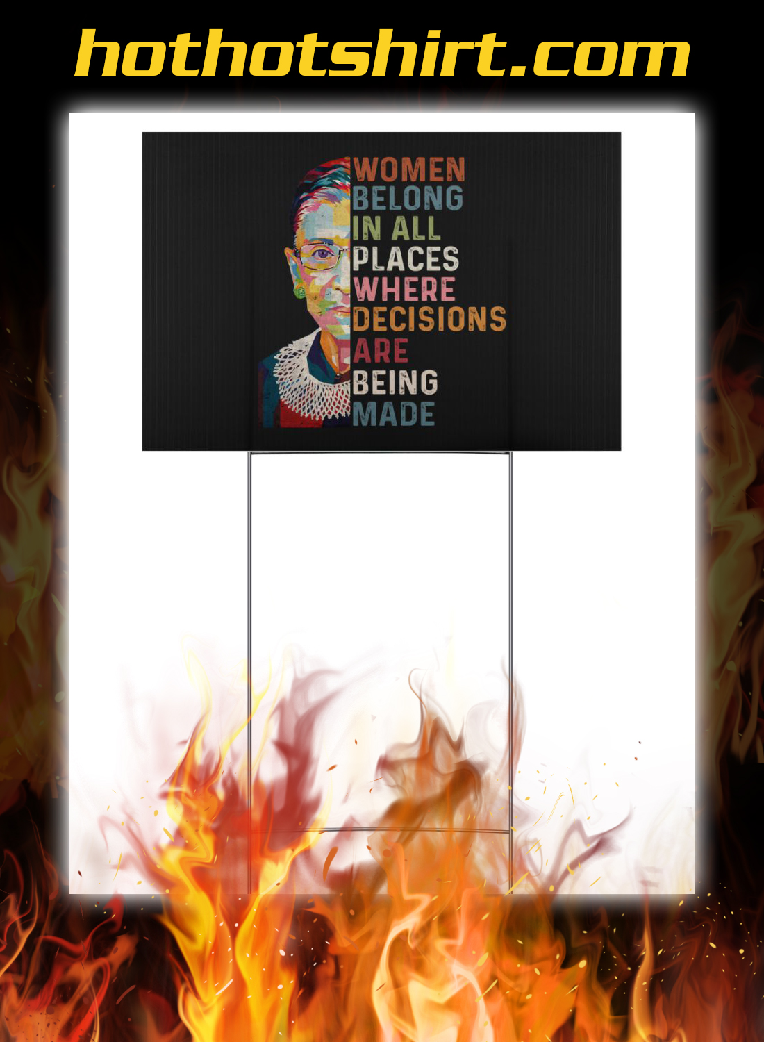 Ruth bader ginsburg women belong in all places where decisions are being made yard signs 3