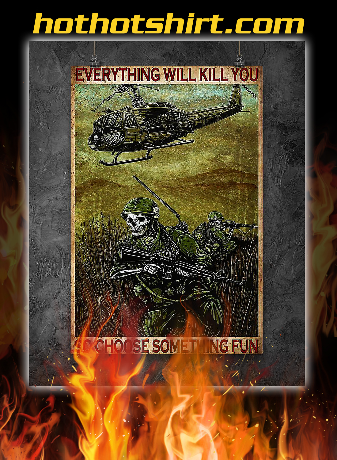 Skull soldier everything will kill you so choose something fun poster 1