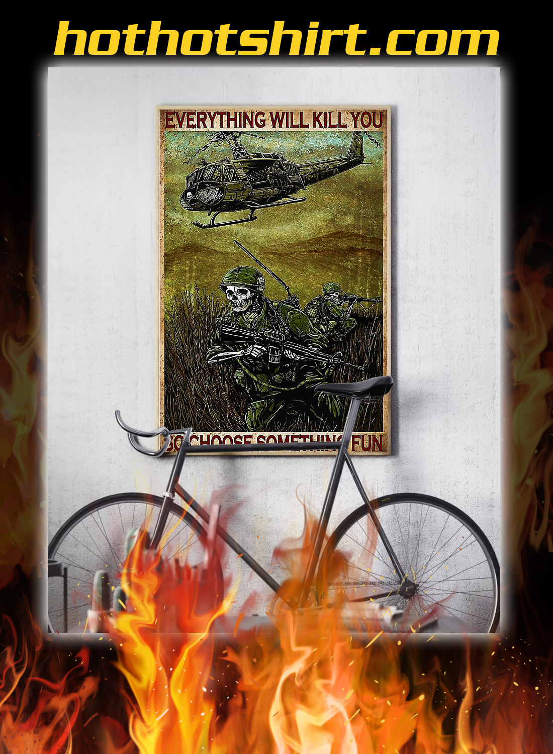 Skull soldier everything will kill you so choose something fun poster 2