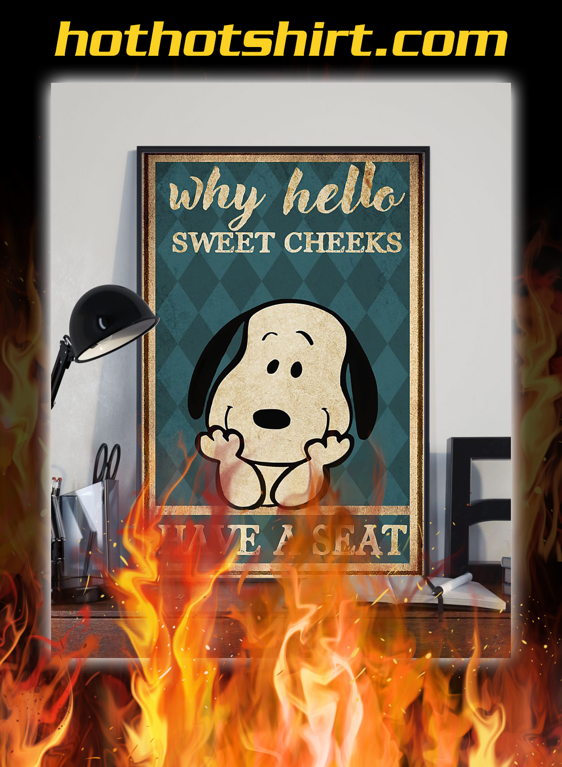 Snoopy why hello sweet cheeks have a seat poster 1