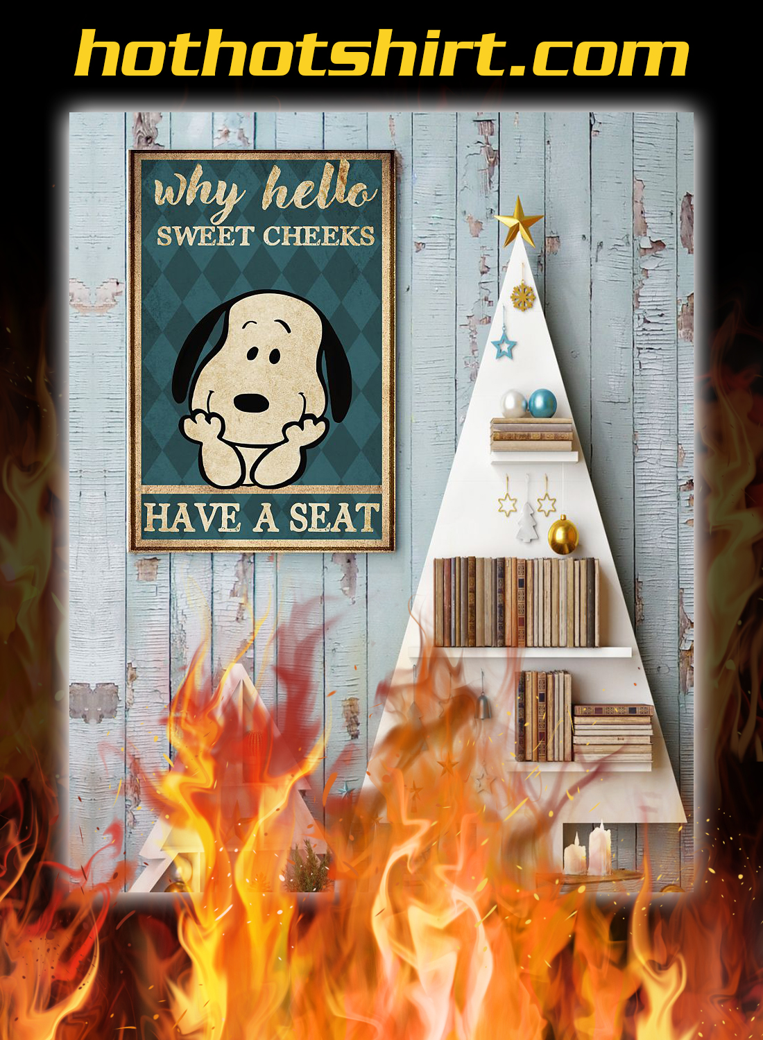 Snoopy why hello sweet cheeks have a seat poster 3