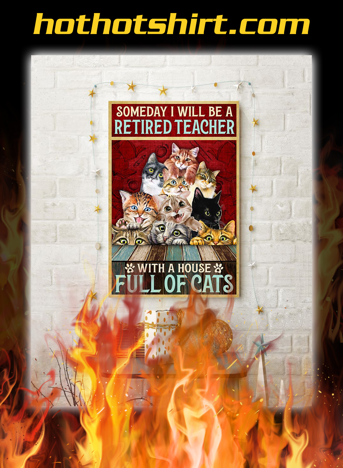 Someday i will be a retired teacher with a house full of cats poster 1