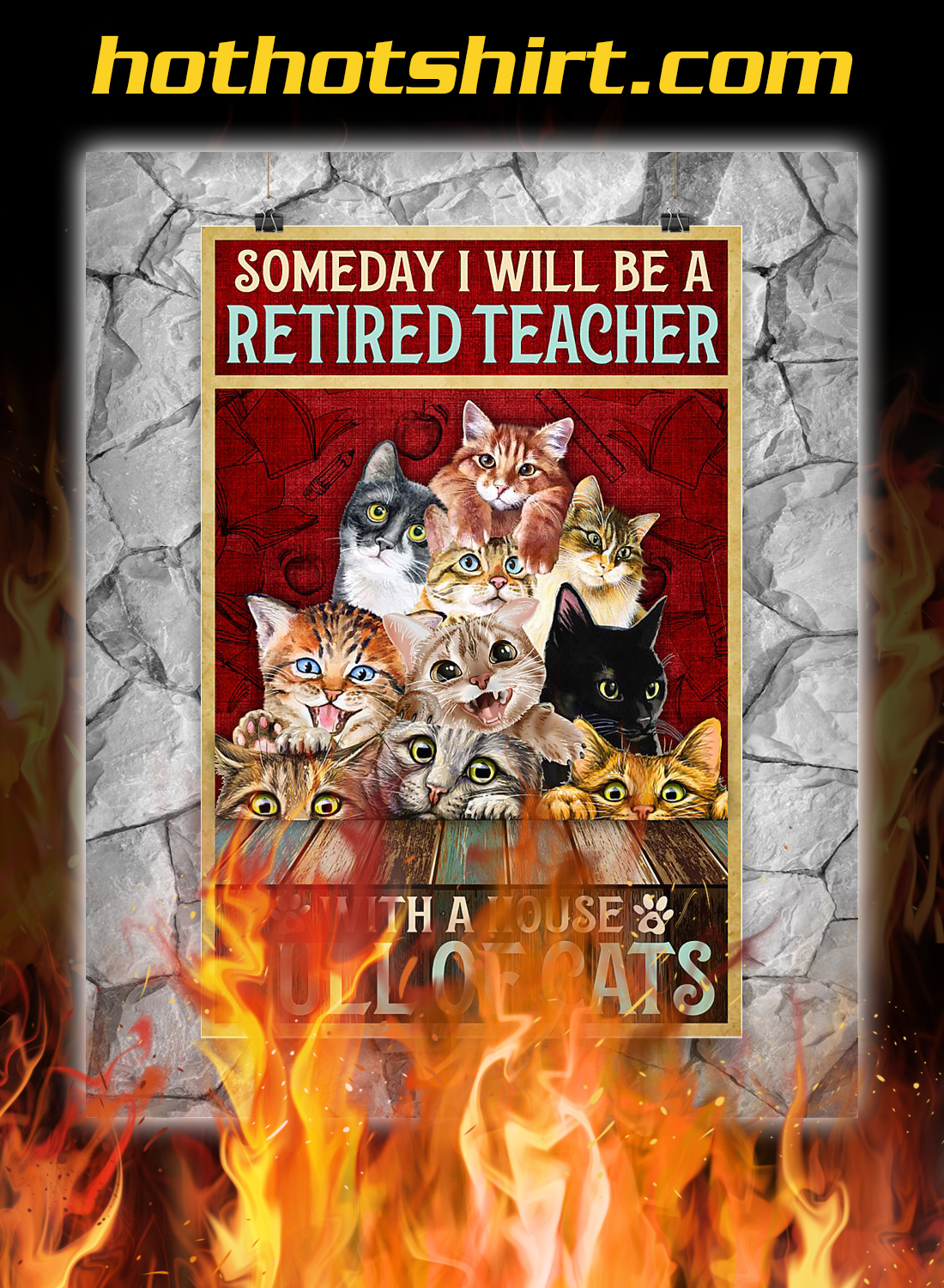 Someday i will be a retired teacher with a house full of cats poster 2