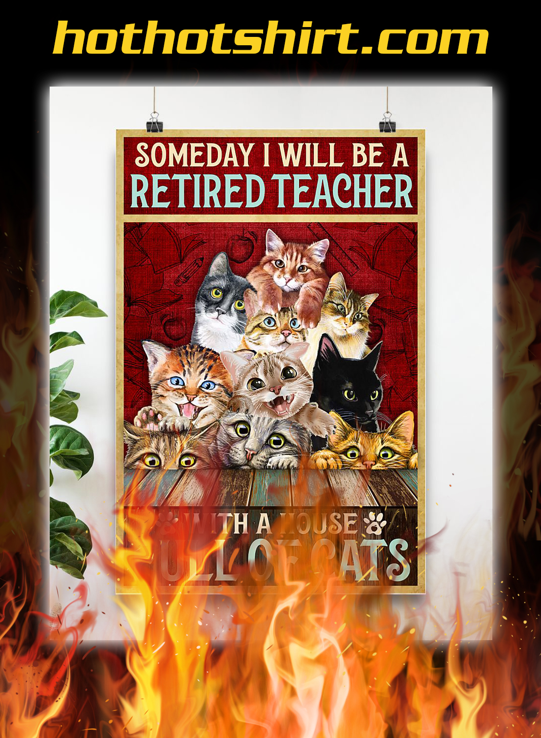 Someday i will be a retired teacher with a house full of cats poster 3